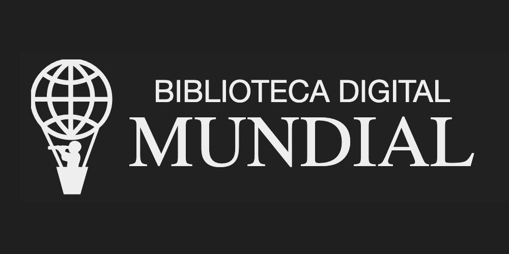 Conoce la Biblioteca Digital Mundial