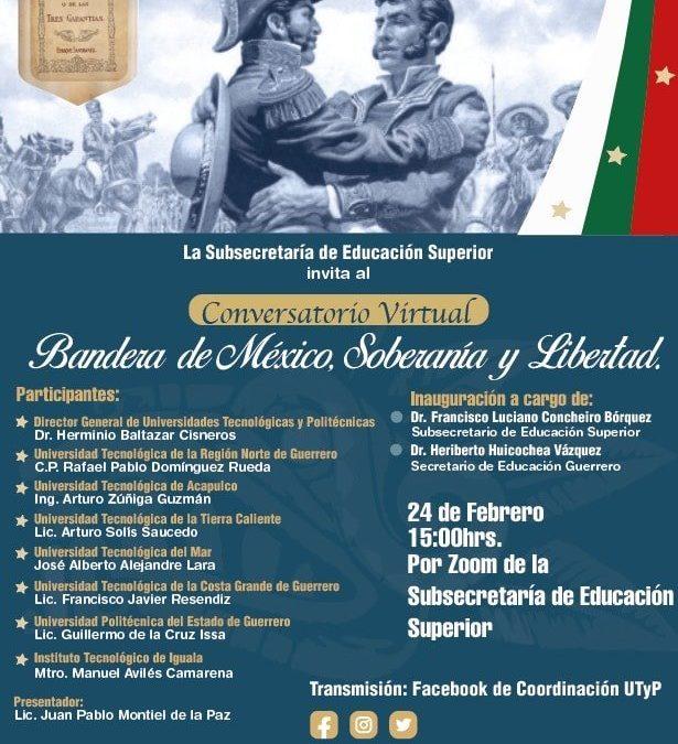 Conversatorio – Bandera de México, Soberanía y Libertad