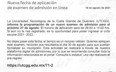 Nuevo examen de admisión – 27 de agosto