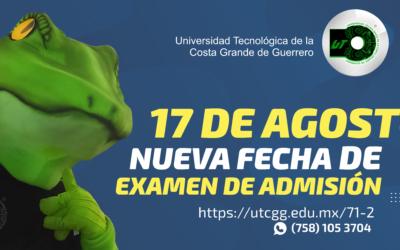 Nuevo examen de admisión – 17 de agosto